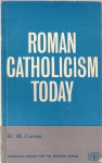 Roman Catholicism today (бук.)