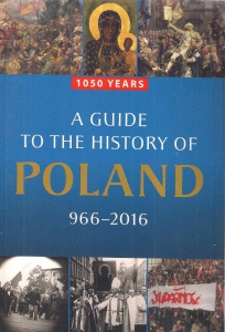 A guide to the history of Poland ― Архе