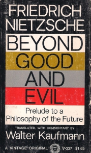 Beyond Good and Evil. Prelude to a Philosophy of the Future (бук.) ― Архе
