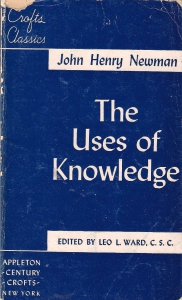 /The Uses of Knowledge. Selections from The Idea of a University (бук.) ― Архе