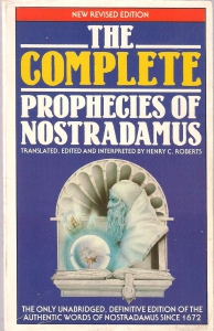 The complete prophecies of Nostradamus, the grean prophet of all time (бук.) ― Архе