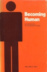 Becoming Human. An Invitation to Christian ethics (бук.)