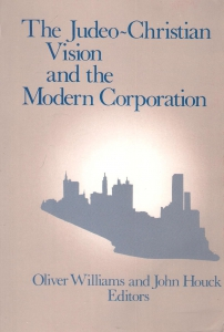The Judeo-Christian Vision and the Modern Corporation (бук.) ― Архе