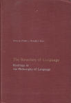 The structure of language. Readings in the Philosophy of Language (бук.)