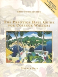 The Prentice Hall guide for College Writers (бук.)