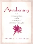 Awakening. An introduction to the history of Eastern Thought (бук.)