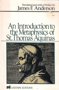 An introduction to the metaphysics of st. Thomas Aquinas (бук.) ― Архе