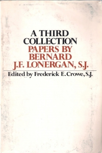 /A Third Collection. Papers by Bernard J.F.Lonergan, S.J.(бук.) ― Архе