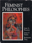 Feminist Philosophies: Problems, Theories and Applications (бук.)