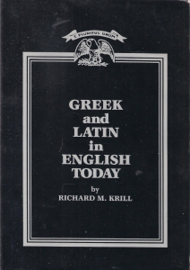 Greek and Latin in English today (бук.) ― Архе