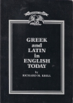 Greek and Latin in English today (бук.)