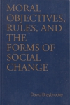 Moral objectives, rules, and the forms of social change (бук.)